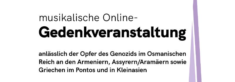 Musikalische online Gedenkveranstaltung 24. April 2021